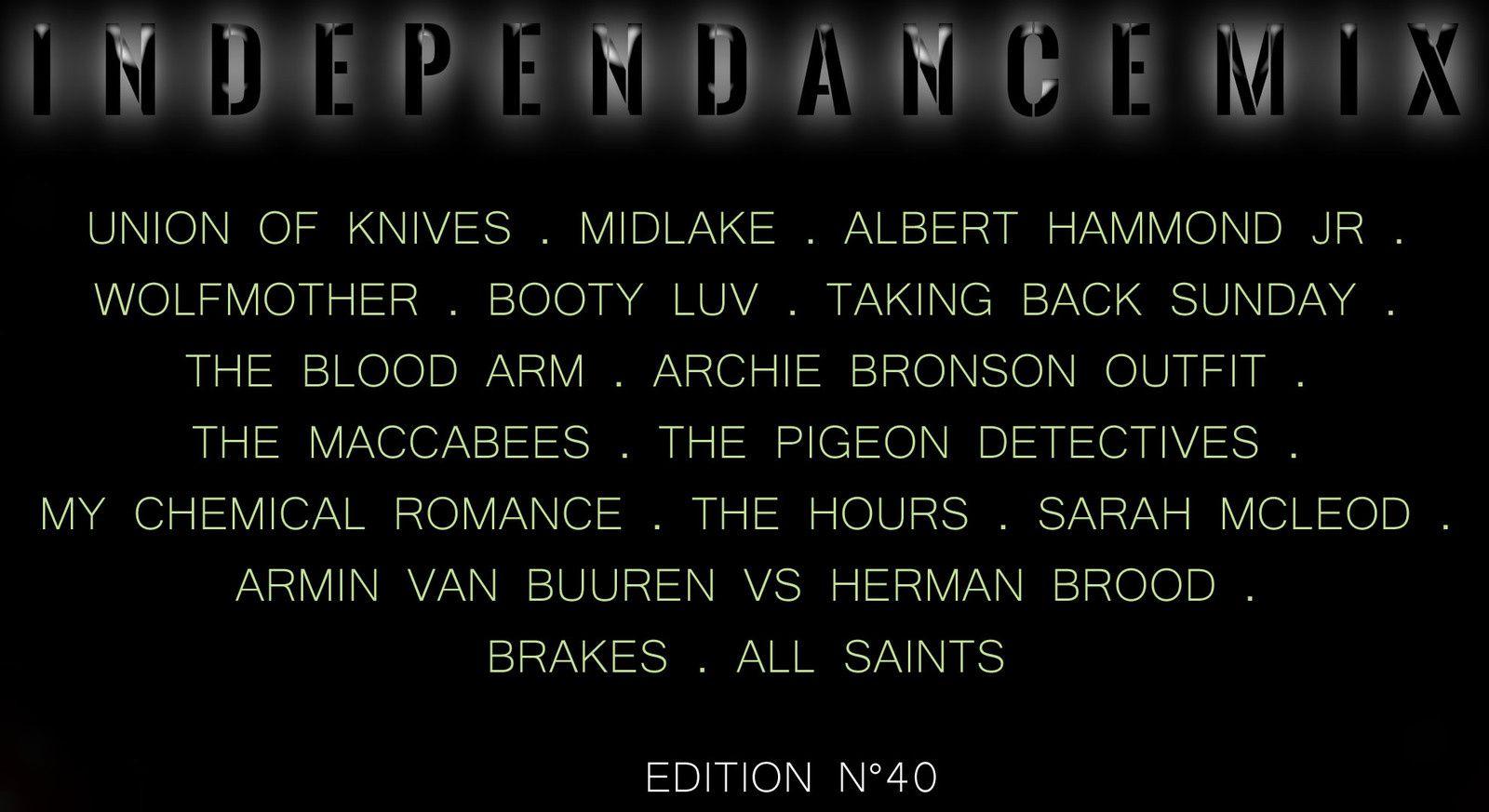 INDEPENDANCE MIX - Videoliste n°40
