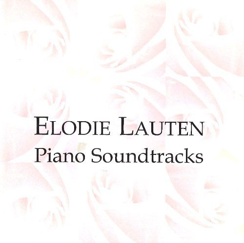 Elodie Lauten - Piano Soundtracks