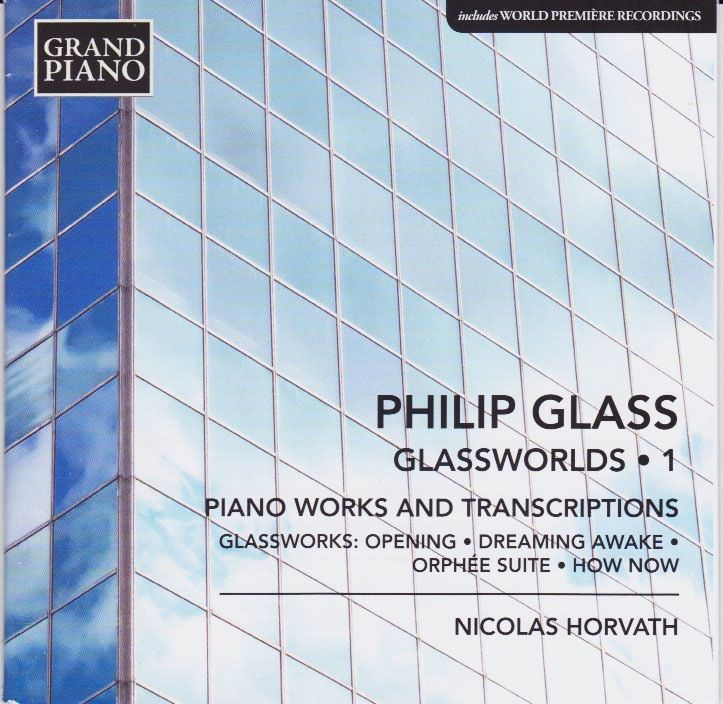 Philip Glass - Glassworlds 1 / Nicolas Horvath, piano