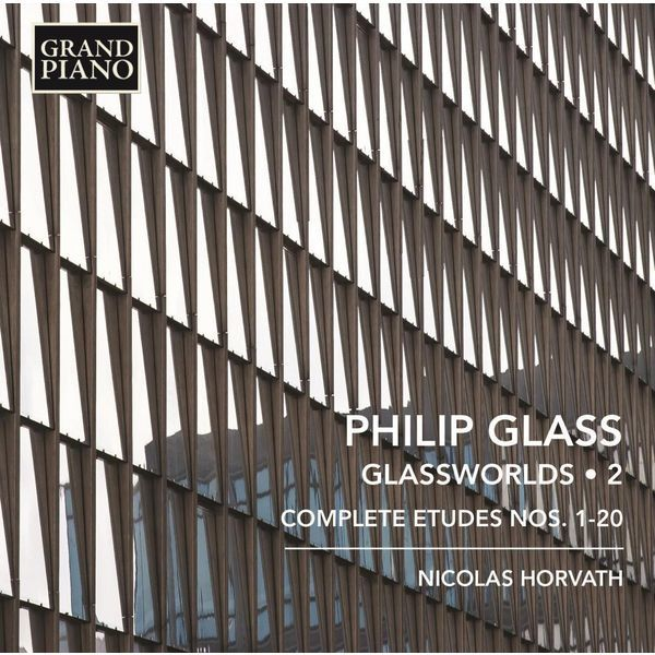 Philip Glass - Glassworlds 2 / Nicolas Horvath, piano