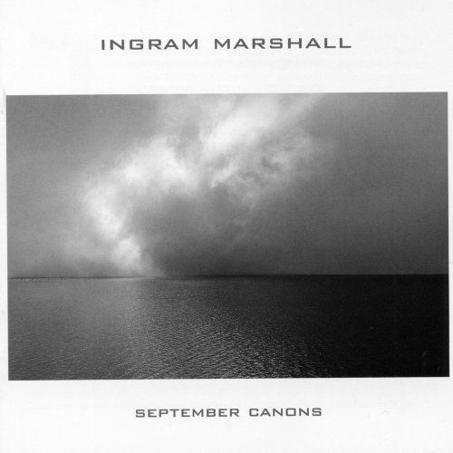 Ingram Marshall - September Canons