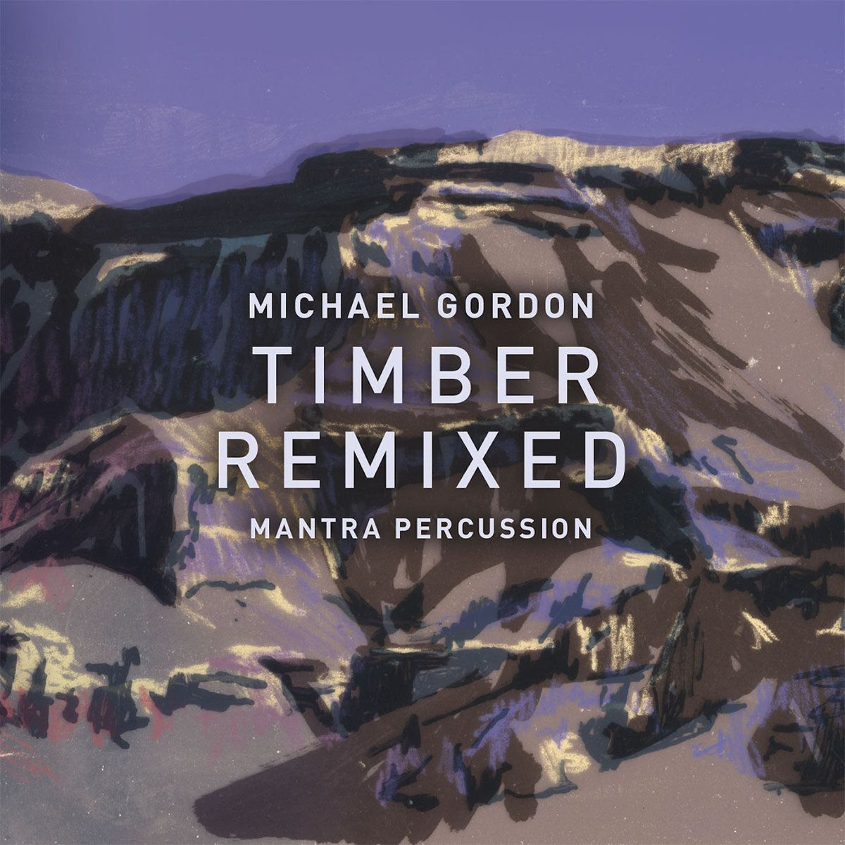 Michael Gordon - Timber remixed