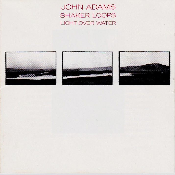 Alvin Curran / John Adams - Illuminations musicales