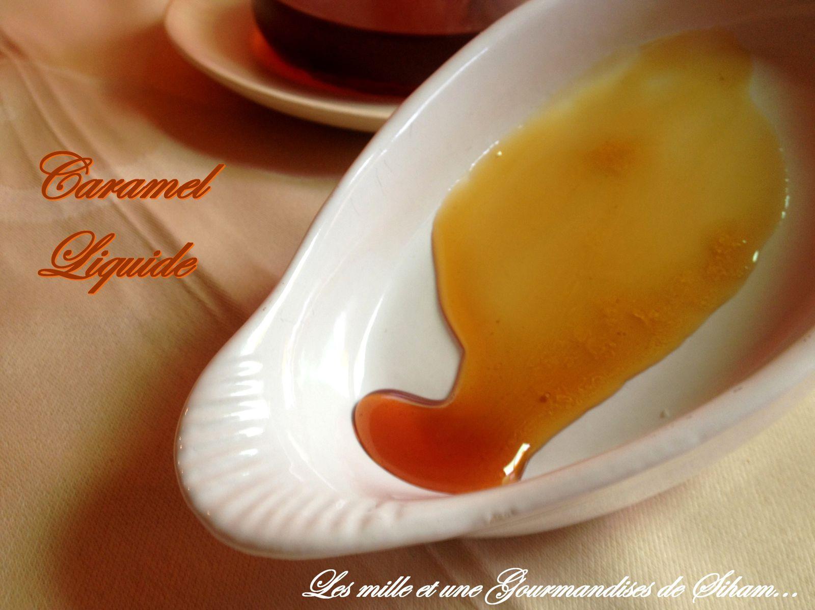 Caramel liquide...