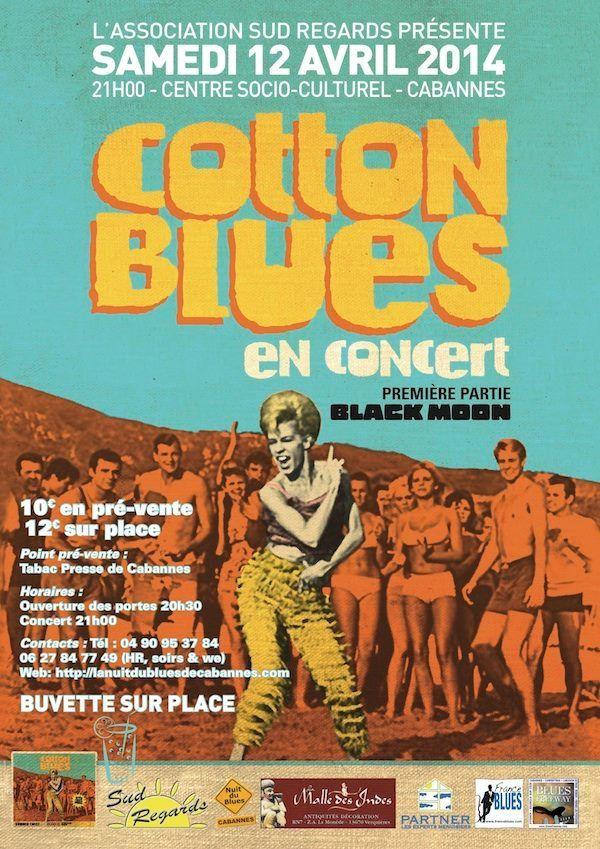 Cabannes le 12 avril: Cotton Blues & Black Moon