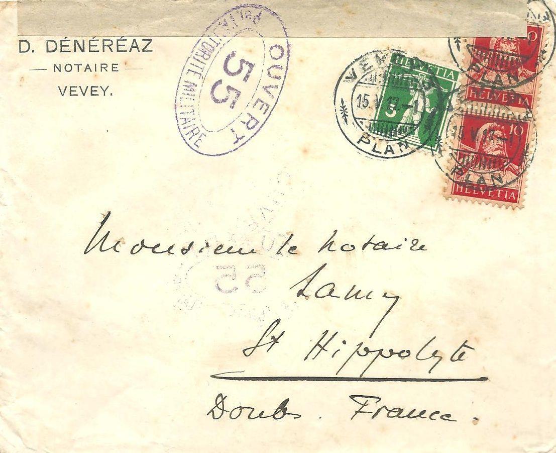 Document 20: LST postée à Vevey Plan (Suisse) le 15 mai 1917 pour St Hippolyte affranchie à FS 0,25 par n° 130 et paire de n°138. Cachet ovale en bleu 'ouvert par l'autorité   militaire 55'. Au verso CAD arrivée 22 mai 1917.