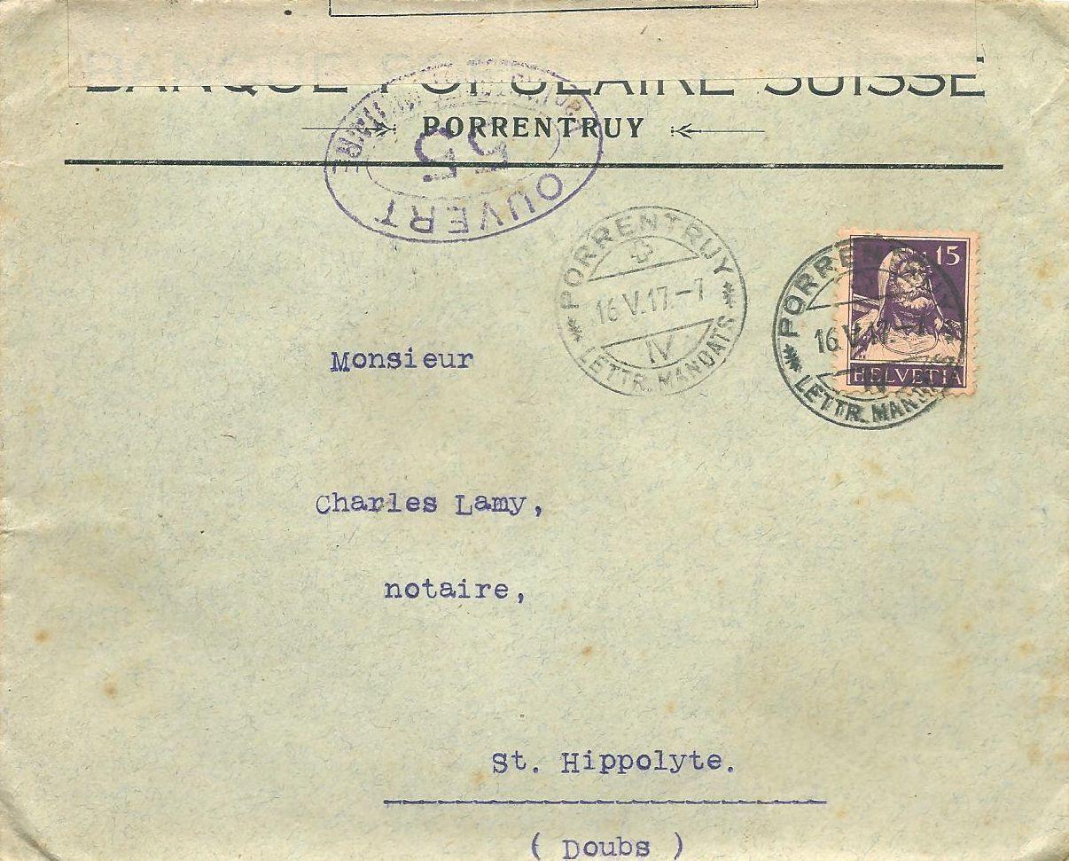 Document 21: LST postée à Porrentruy bureau 'lettres et mandats' le 16 mai 1917 à destination de Saint Hippolyte affranchie à FS 0,15 par n° 141.       Cachet ovale en violet 'ouvert par l'autorité militaire 55'. Au verso CAD arrivée 22 mai 1917.