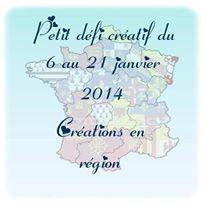 Petit défi Créatif: Créer en Région... :-)