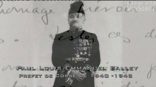 Le préfet Balley qui refusa d'arrêter les juifs de Corse.