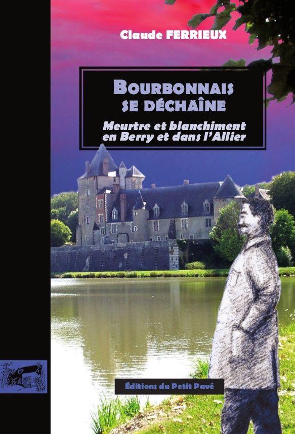 Parution de &quot&#x3B;Bourbonnais se déchaîne&quot&#x3B;