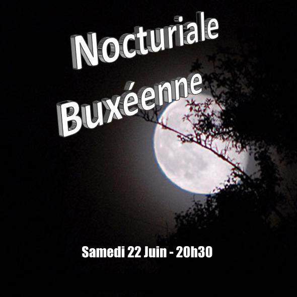Nocturiale Buxéenne, samedi 22 juin