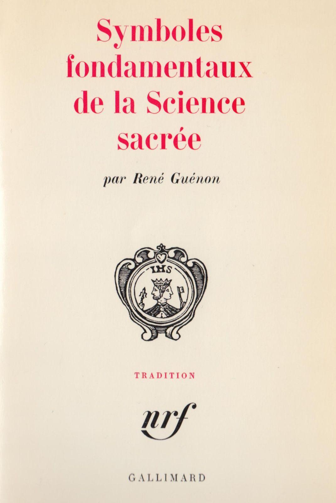Symboles fondamentaux de la Science sacrée : Introduction