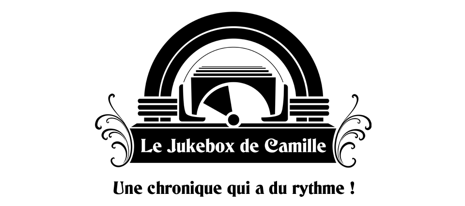 Le Jukebox de Camille #2