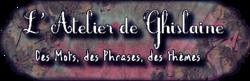 L'atelier d'écriture de Ghislaine n°14