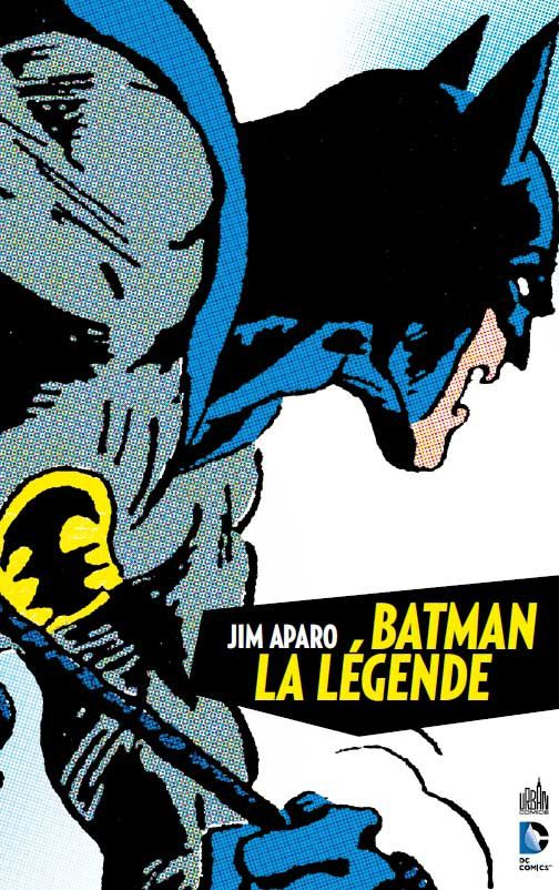 Batman La Légende T1 / Urban Comics