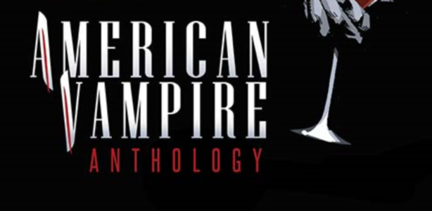 [Preview Comics VO] American Vampire Anthology #1