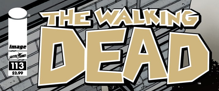 [Preview Comics VO] The Walking Dead #113