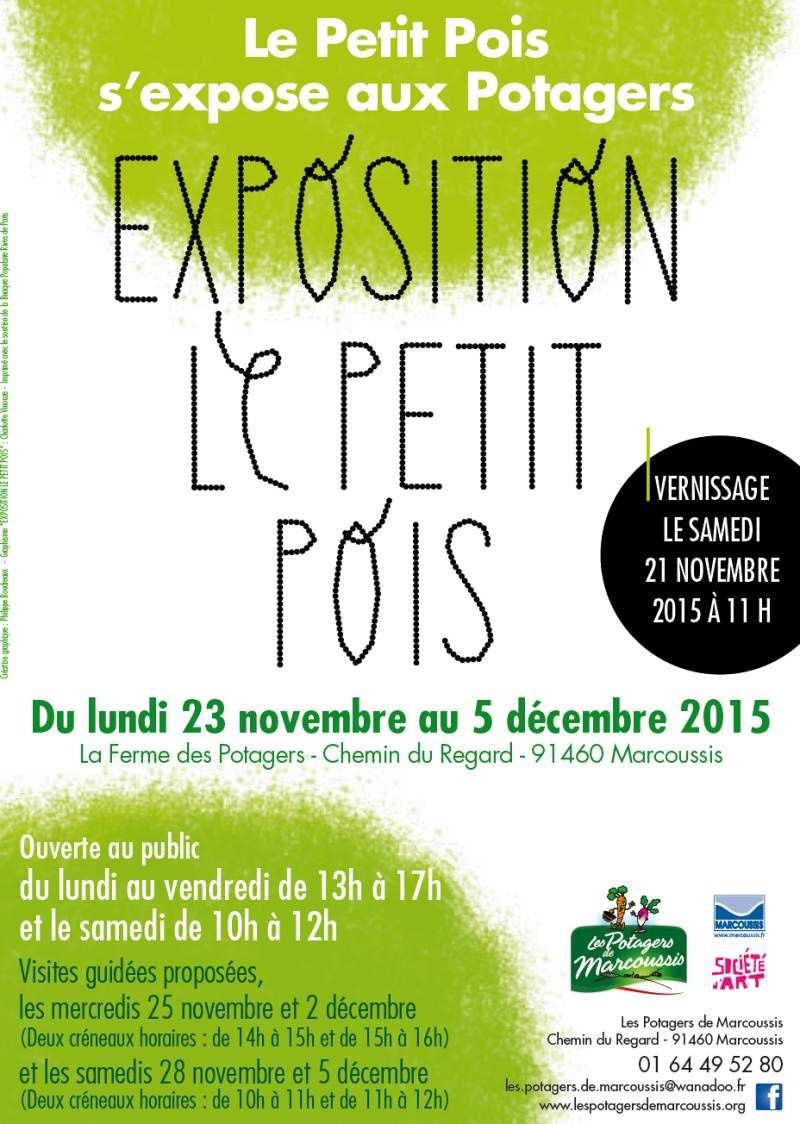 Exposition &quot&#x3B;Le Petit Pois&quot&#x3B; à la Ferme des Potagers de Marcoussis