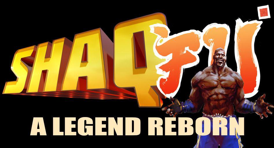 SHAQ FU' A Legend Reborn