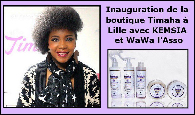 Inauguration de la boutique Timaha à Lille avec KEMSIA cosmetics
