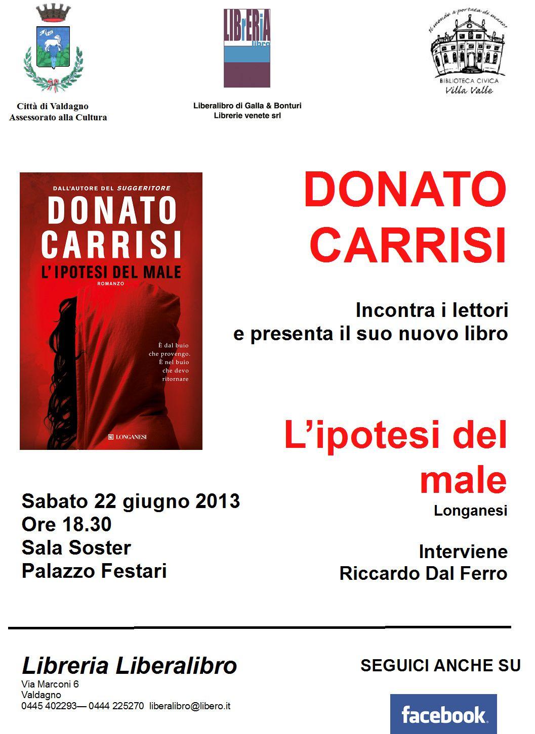 Incontri d'autore: Donato Carrisi presenta &quot&#x3B;L'ipotesi del male&quot&#x3B;-