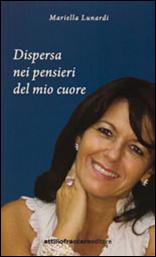A spasso con i buoni pensieri di Mariella Lunardi. Giugno 2013.