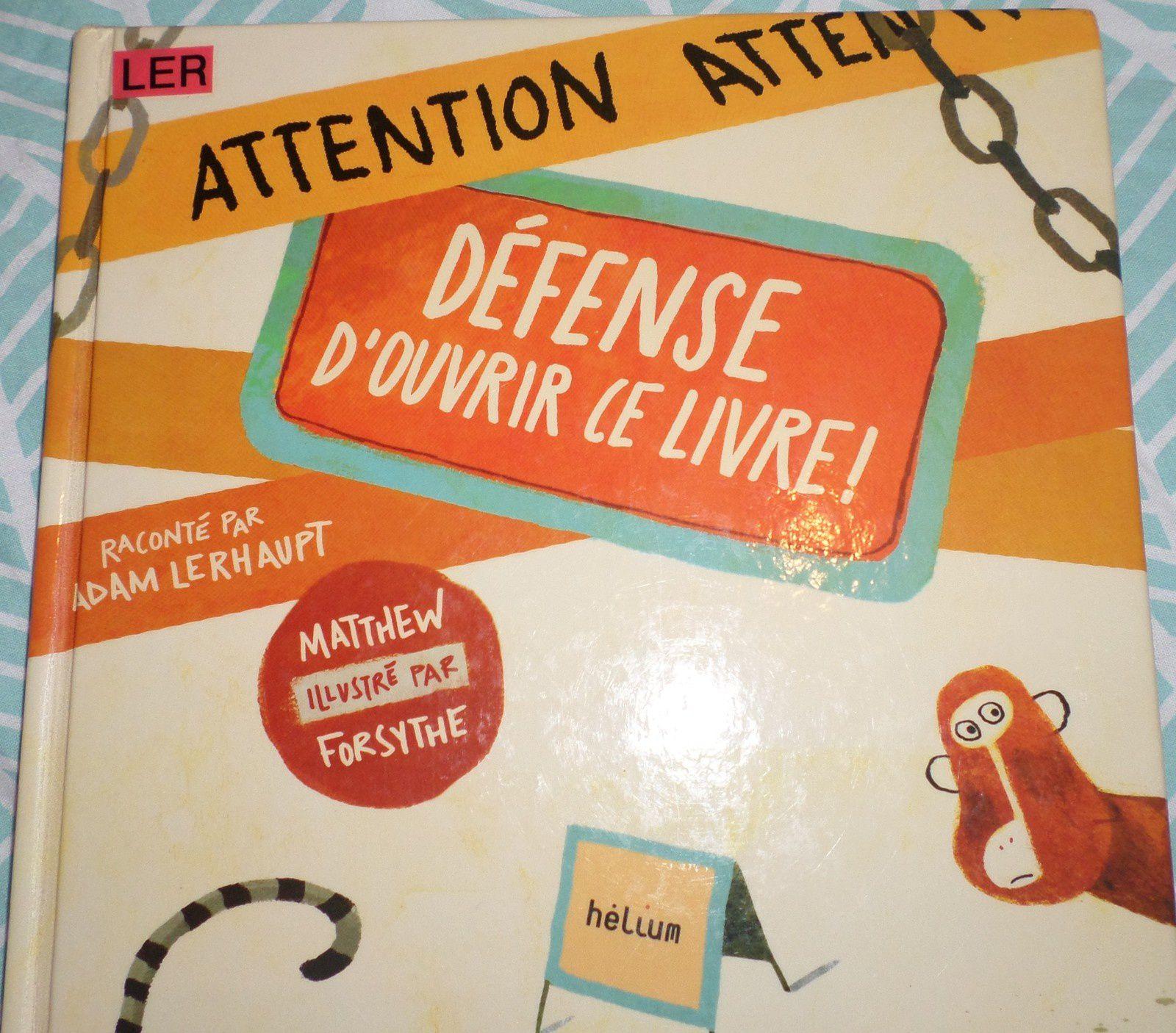 [Chut les enfants lisent #4 ]Défense d'ouvrir ce livre