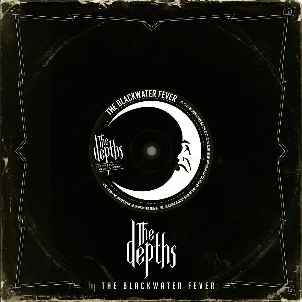 THE BLACKWATER FEVER - Depths (2013)