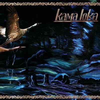 KAMA LOKA - Kama Loka (2013)