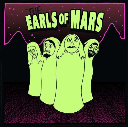 THE EARLS OF MARS - The Earls Of Mars (2013)