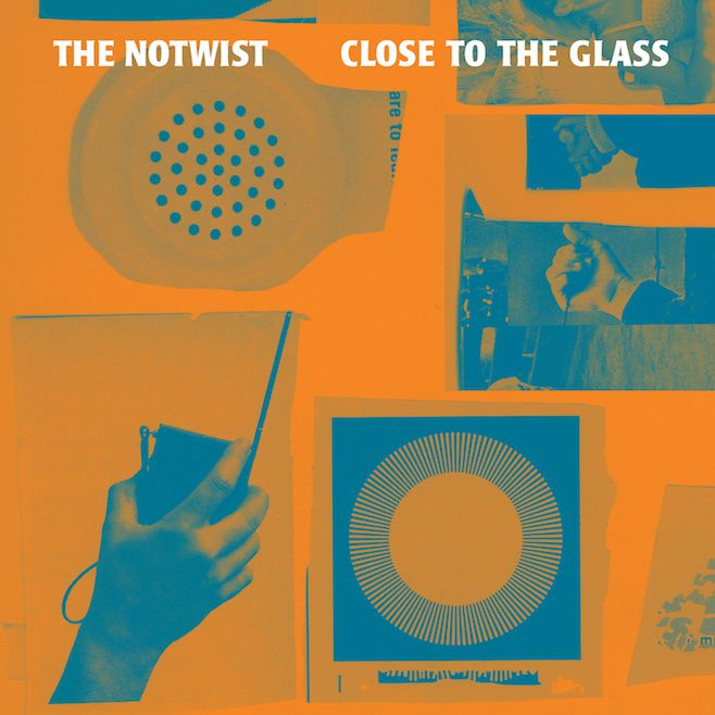 THE NOTWIST - Close to the glass (2014)