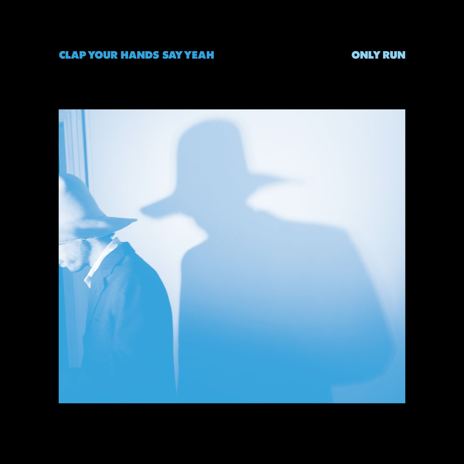 CLAP YOUR HANDS SAY YEAH - Only run (2014)