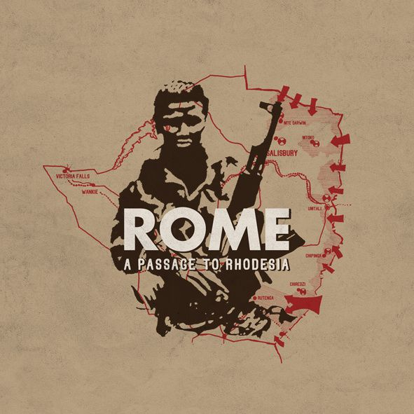 ROME - A passage to Rhodesia (2014)
