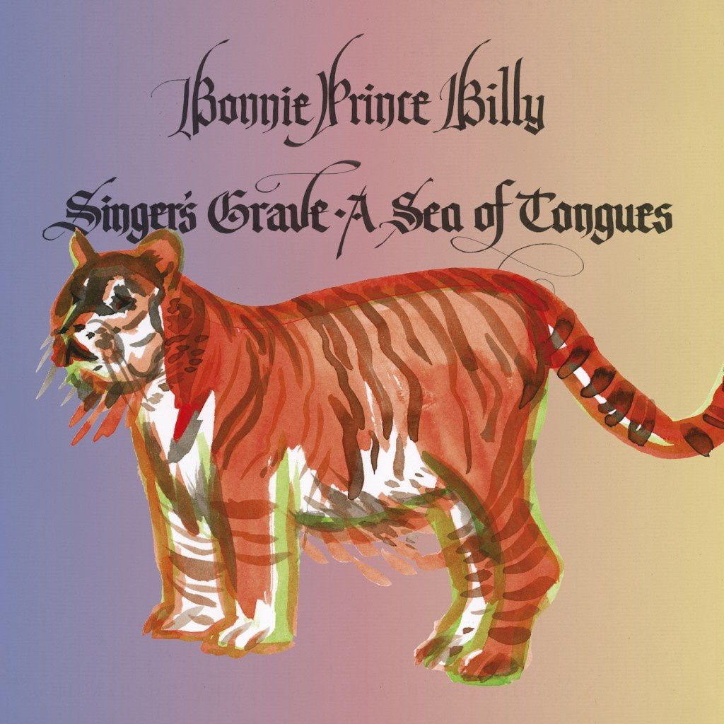 BONNIE &quot&#x3B;PRINCE&quot&#x3B; BILLY - Singer's grave - A sea of tongues (2014)