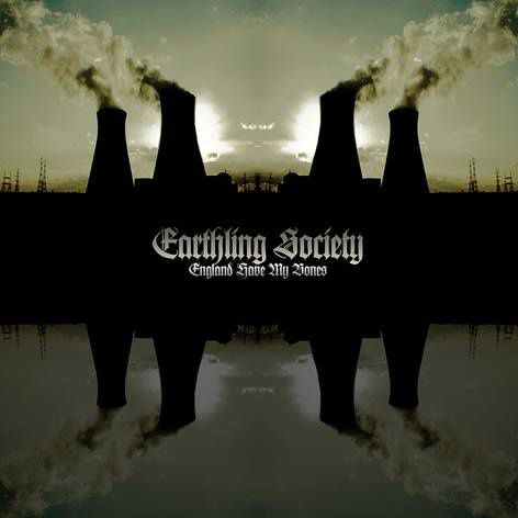 EARTHLING SOCIETY - England have my bones (2014)