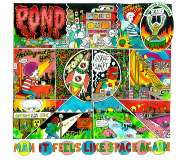 POND - Man it feels like space again (2015)