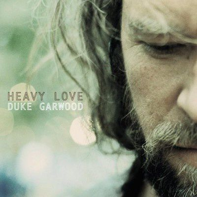 DUKE GARWOOD - Heavy love (2015)
