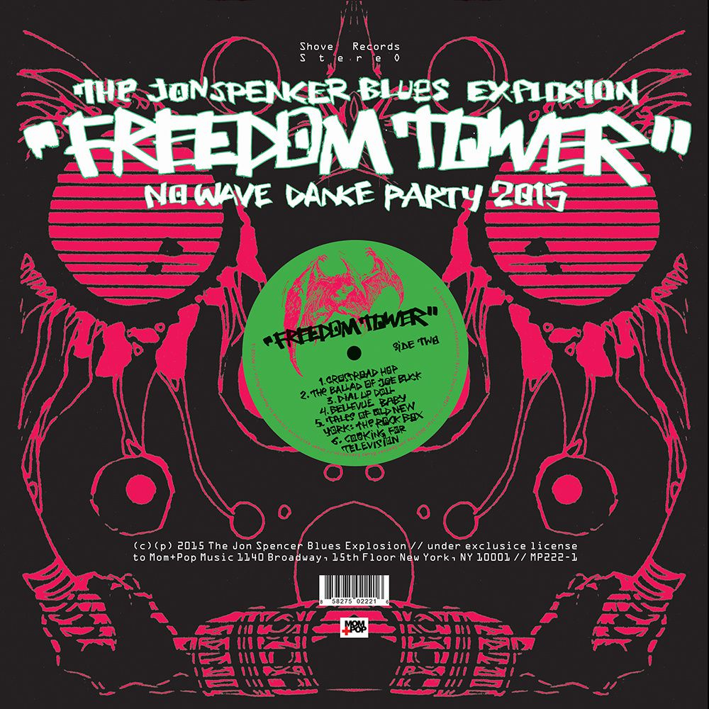THE JON SPENCER BLUES EXPLOSION - Freedom tower no wave dance party (2015)