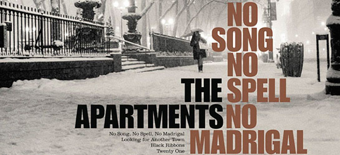 THE APARTMENTS - No song, no spell, no madrigal (2015)
