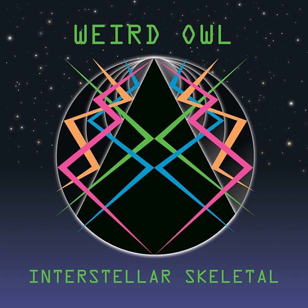WEIRD OWL - Interstellar skeletal ! (2015)