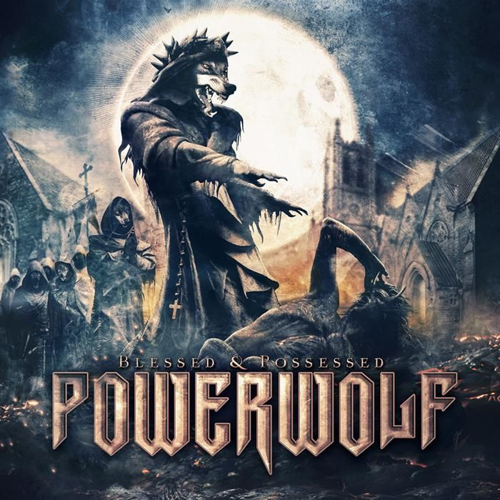 POWERWOLF - Blessed and possessed (2015)