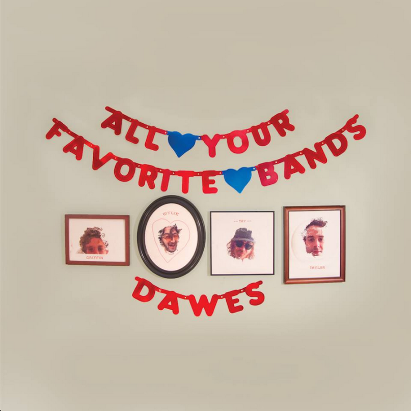 DAWES - All your favorite Bands (2015)