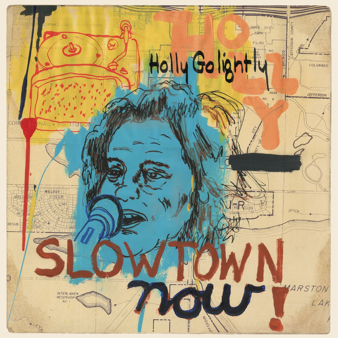 HOLLY GOLITHLY - Slow town ! (2015)