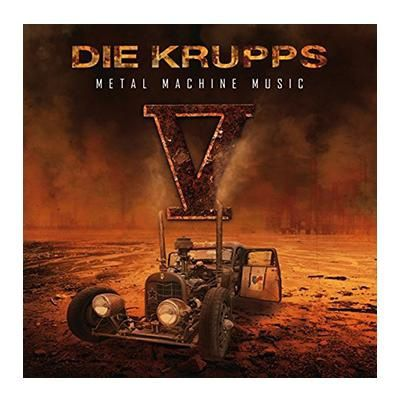 DIE KRUPPS - V - Metal Machine Music (2015)