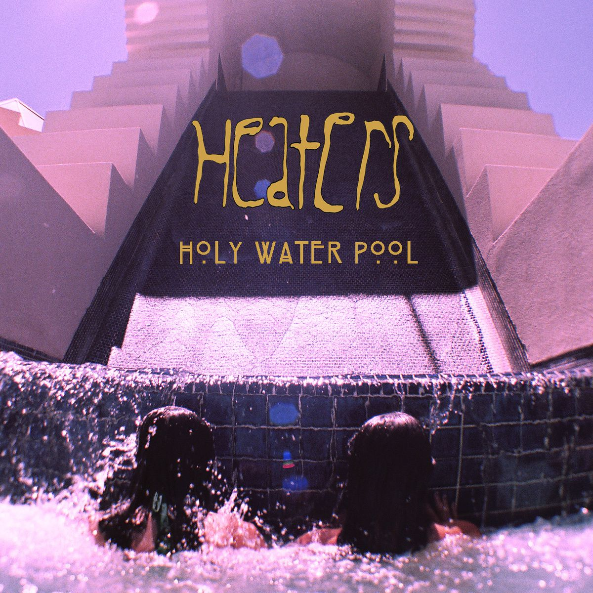 HEATERS - Holy water pool (2015)