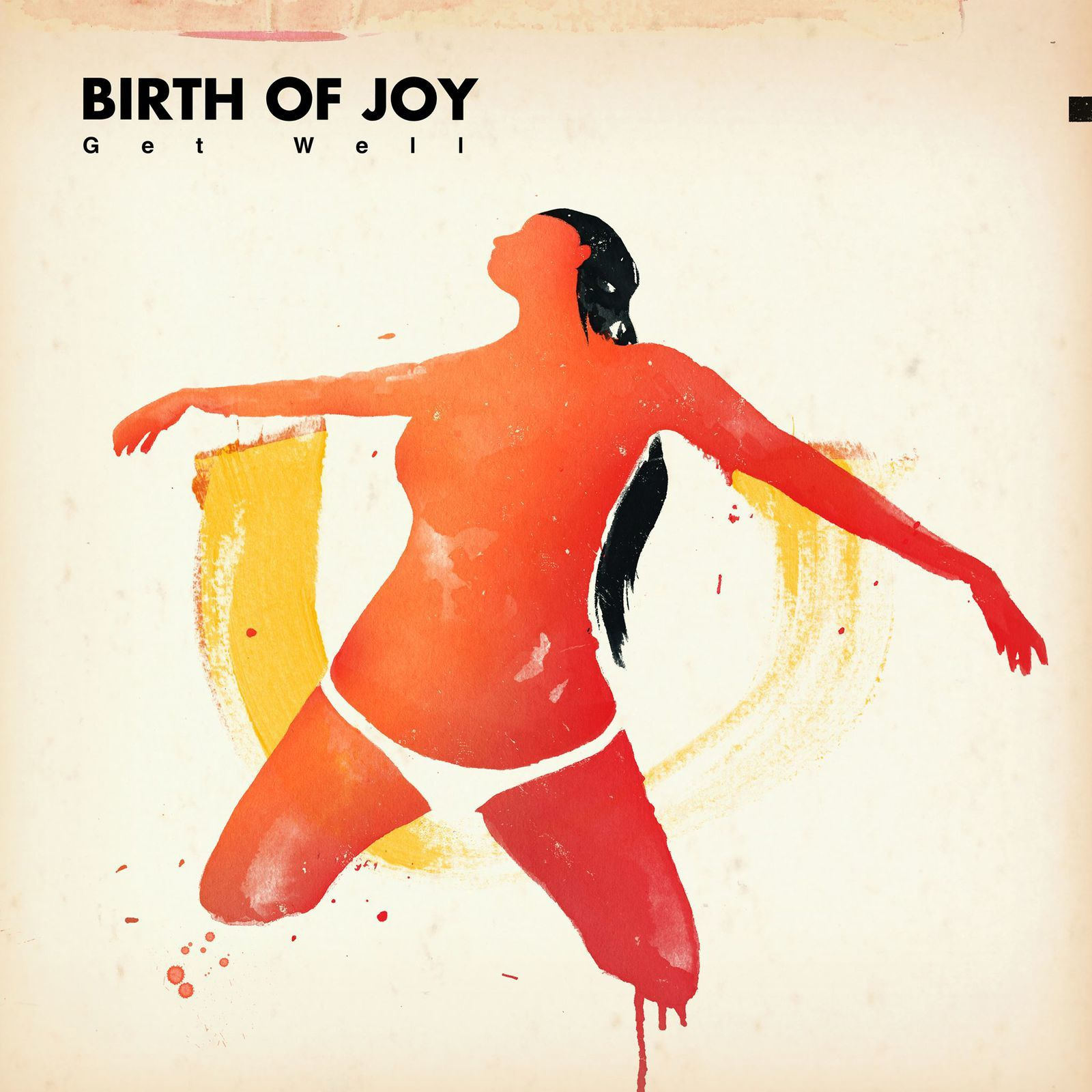 BIRTH OF JOY - Get Well (2016)