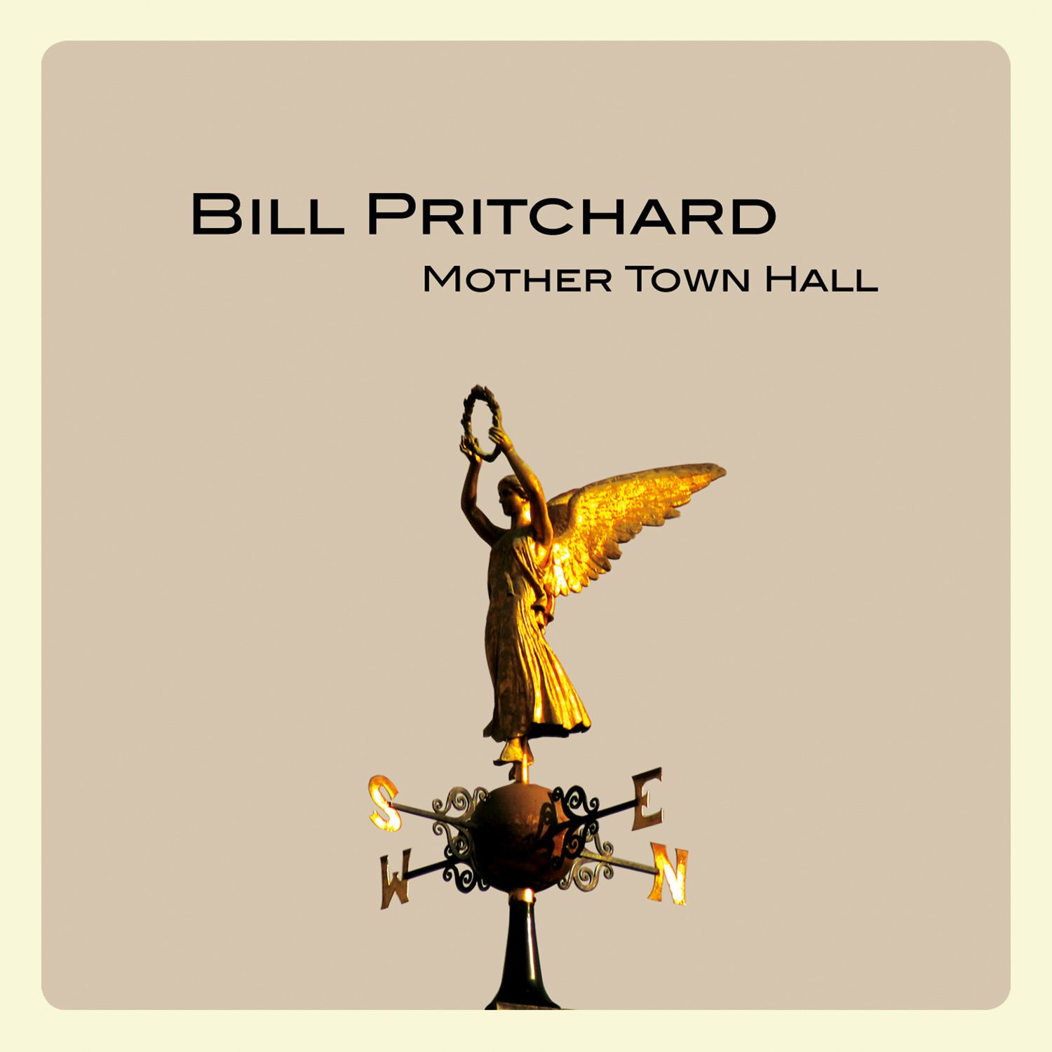 BILL PRITCHARD - Mother Town Hall (2016)