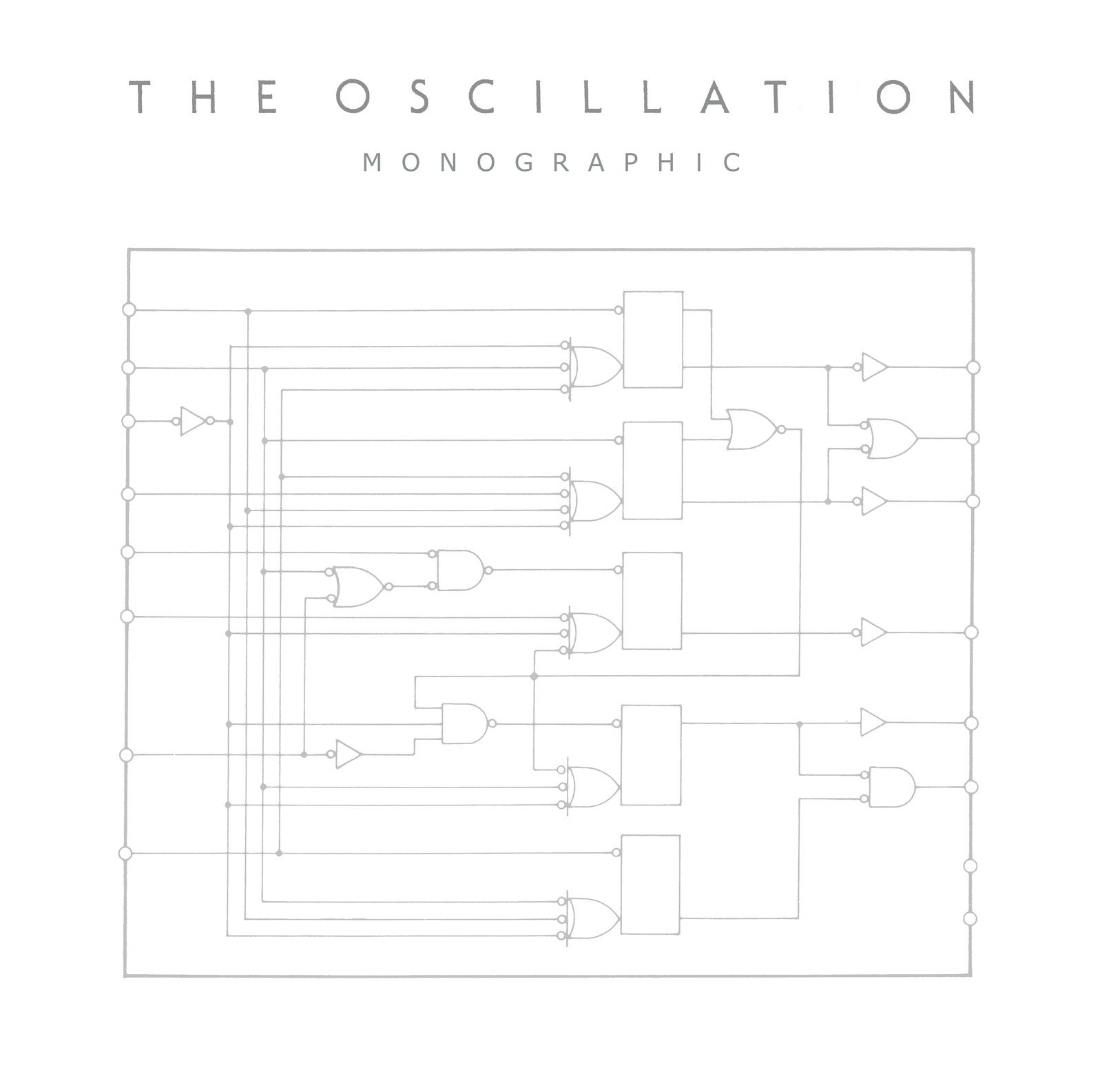 THE OSCILLATION - Monographic (2016)