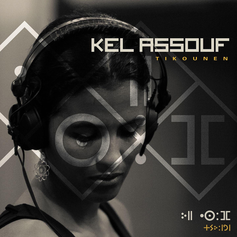 KEL ASSOUF - Tikounen (2016)