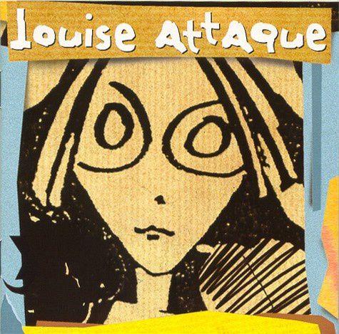 LOUISE ATTAQUE - Louise Attaque (1997)